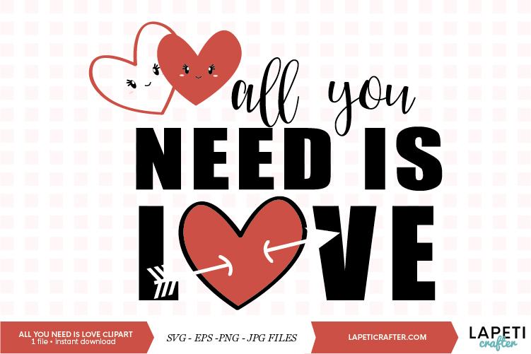 All you need is love digital clipart, love quote svg example image 1
