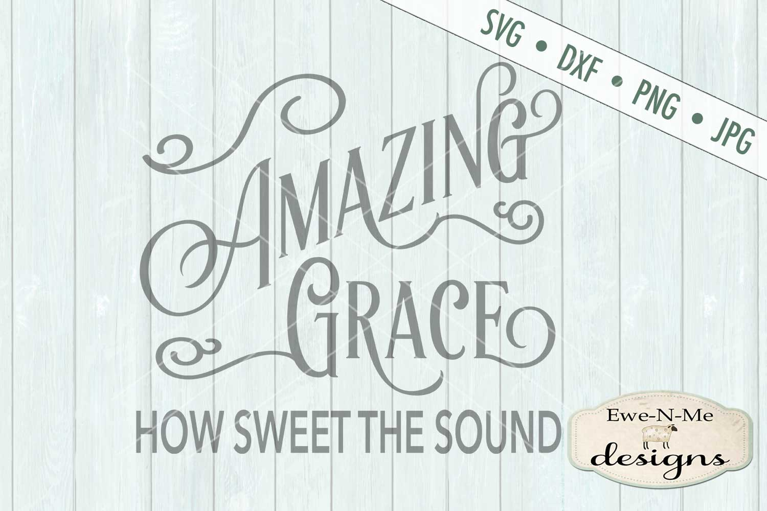 Amazing Grace SVG DXF Cut File example image 2