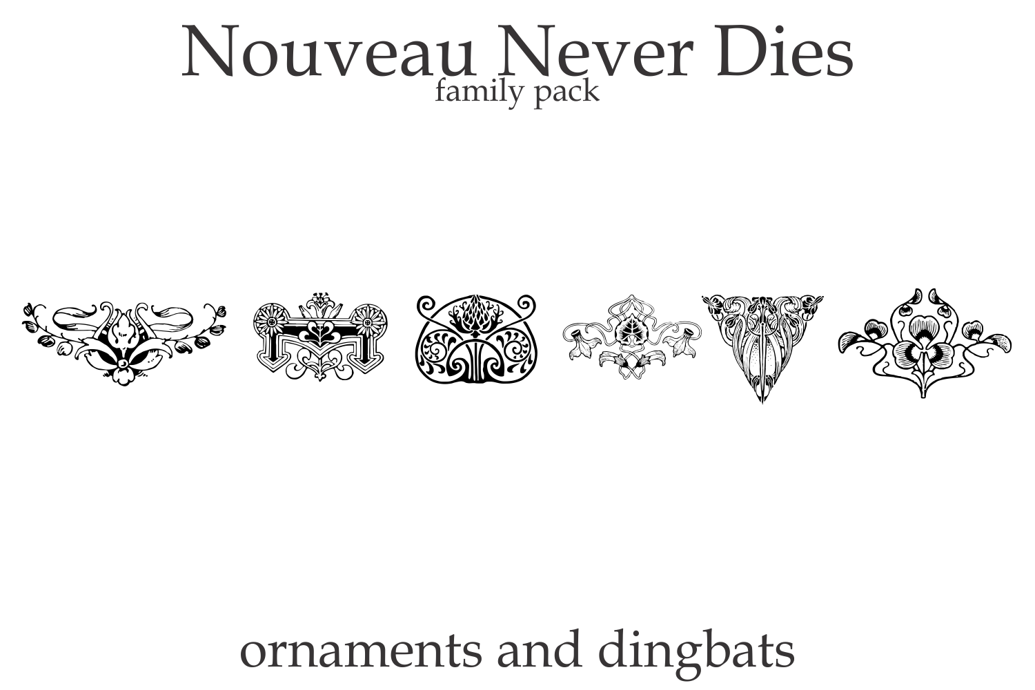 Nouveau Never Dies Family example image 4