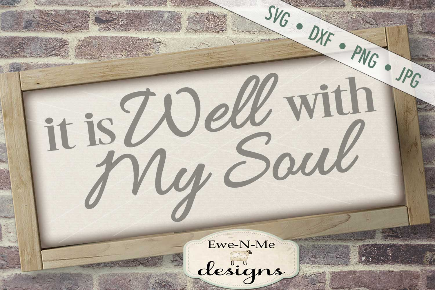 It Is Well With My Soul SVG DXF Cut File example image 1