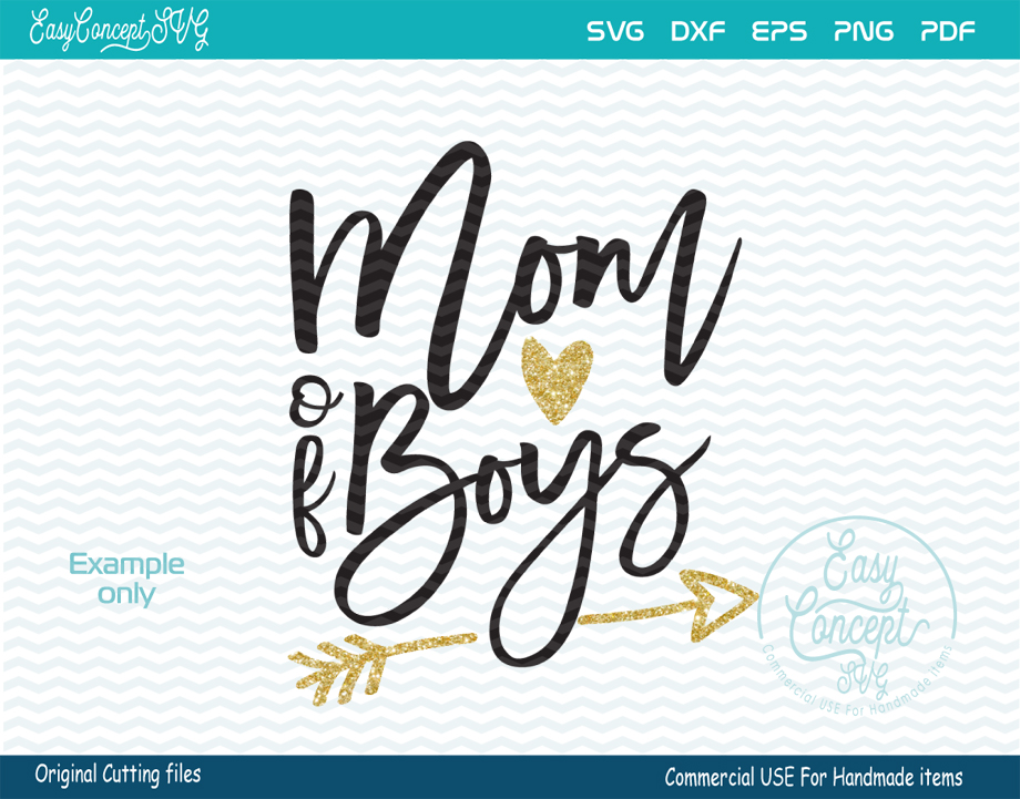 Mom of Boys, SVG - DXF - PNG - EPS - PDF Original Cut files for the creative crafter example image 2