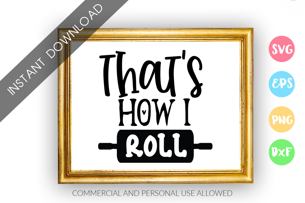 Thats how I roll SVG Design example image 1
