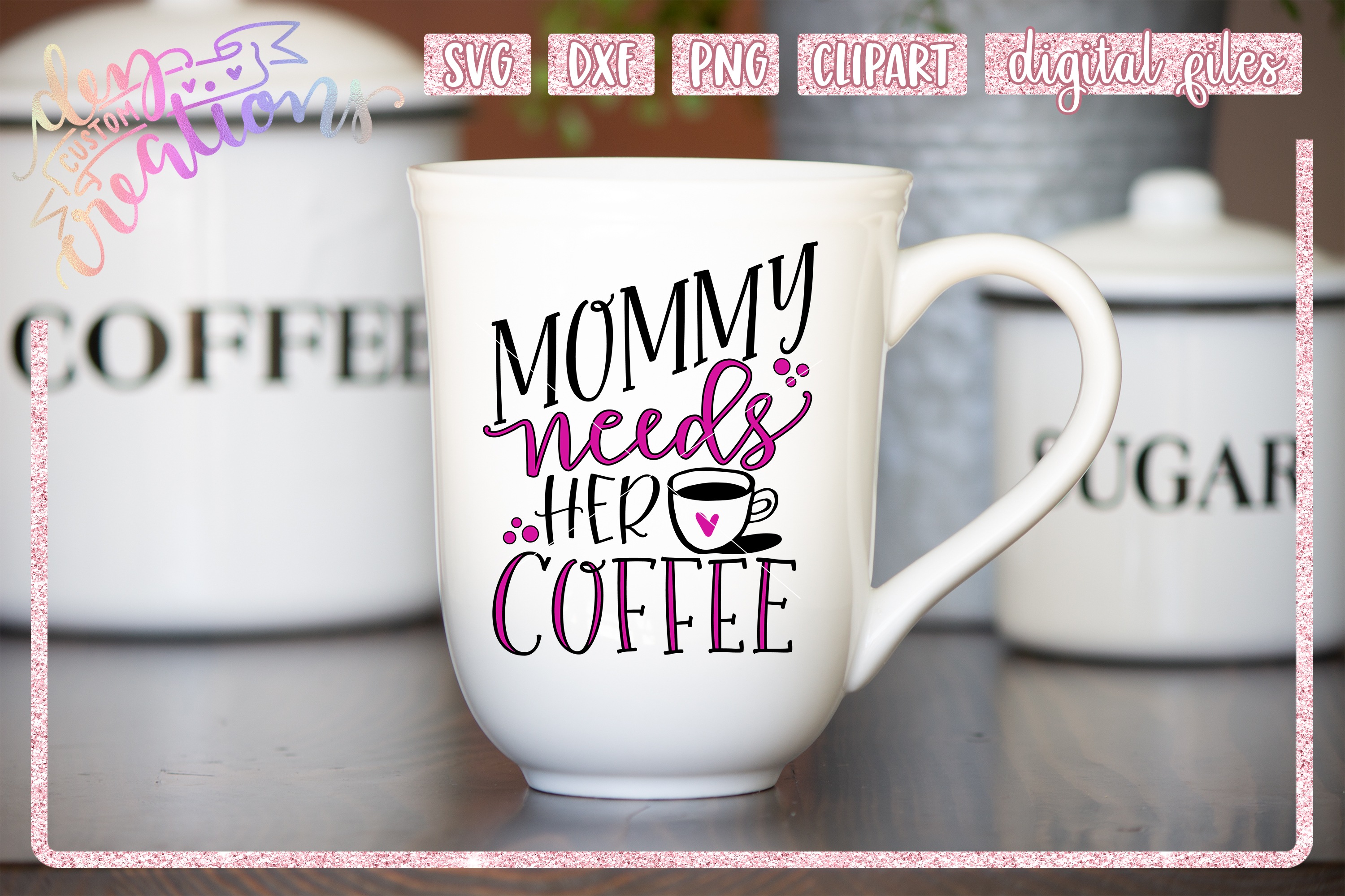 Mommy Needs Her Coffee - SVG DXF PNG File example image 3