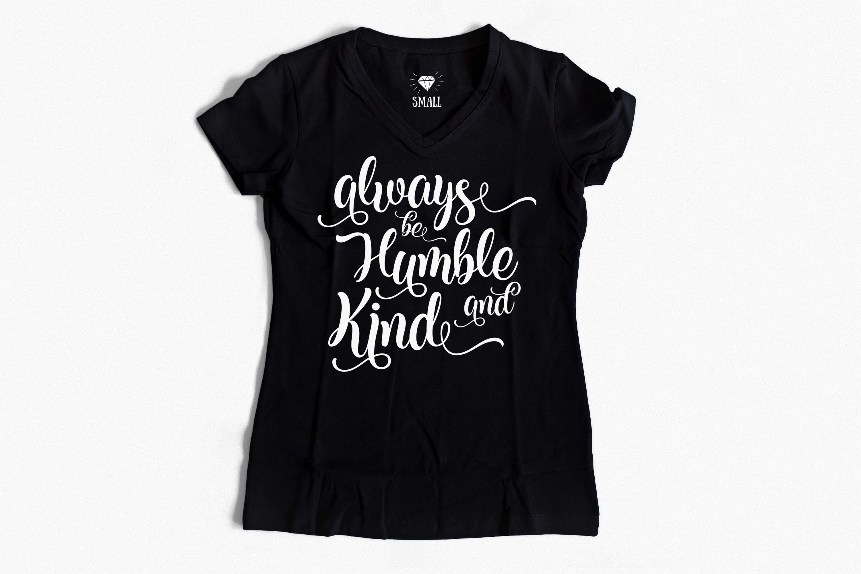 Always be Humble and Kind SVG PNG EPS DXF example image 4
