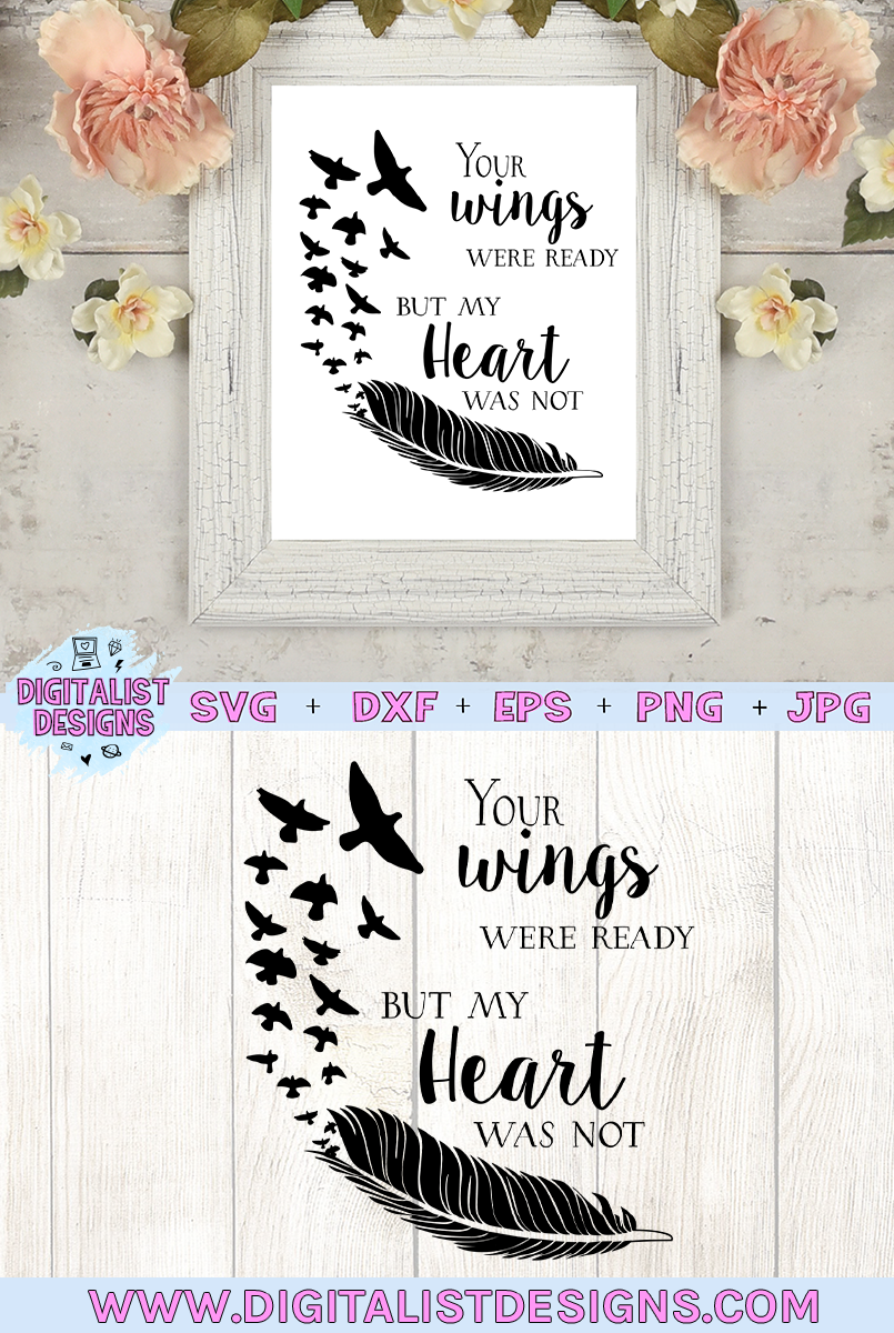 your wings were ready, my heart was not, in memory svg example image 2