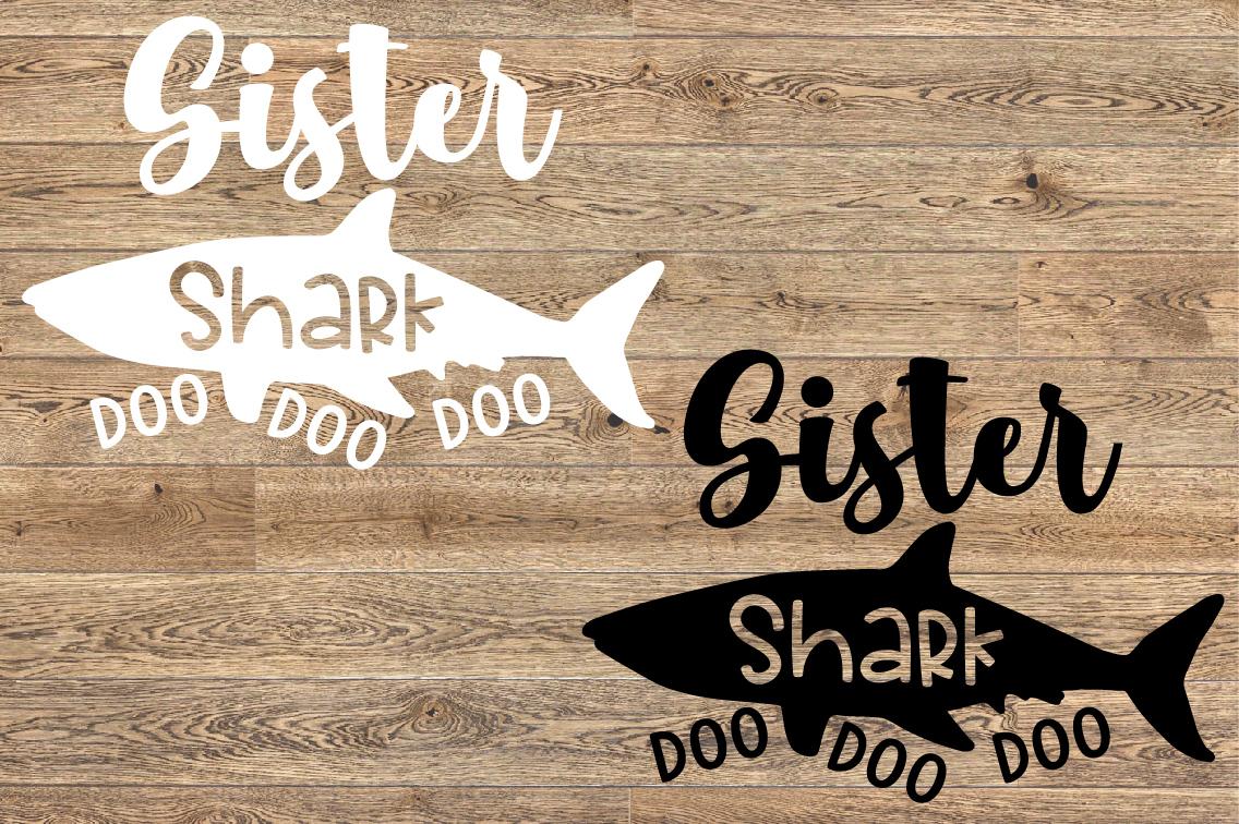 Sister Shark SVG Doo Doo Doo Family Birthday Sea World 1304s example image 2