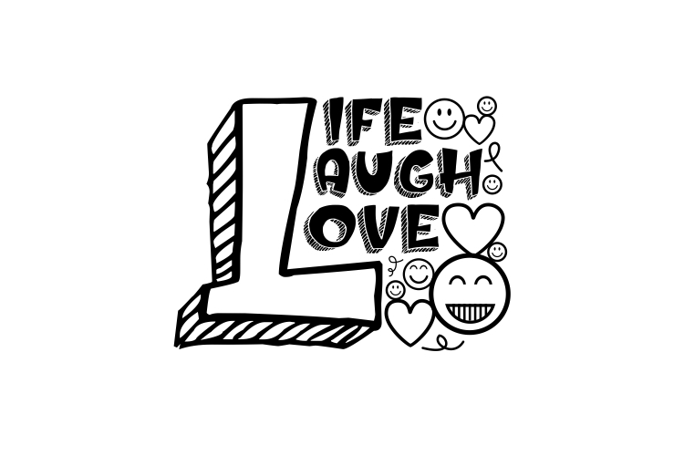 LIFE LAUGH LOVE example image 1