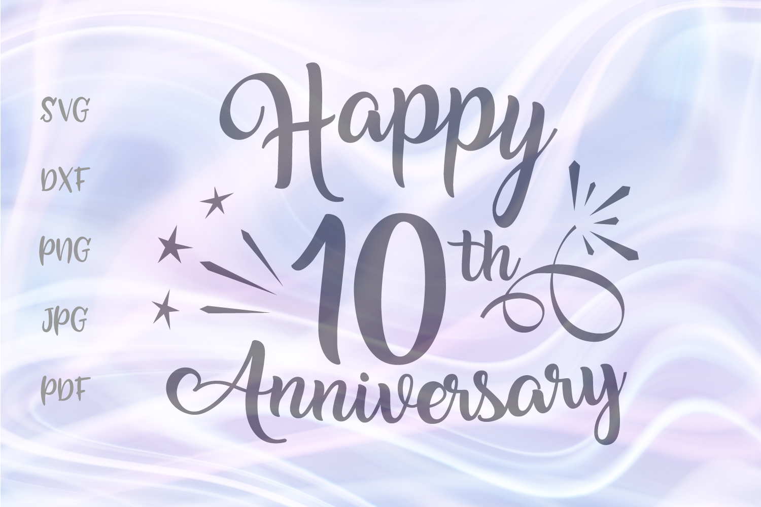 Happy 10th Anniversary Ten Years Tin Wedding Sign Cut File example image 1
