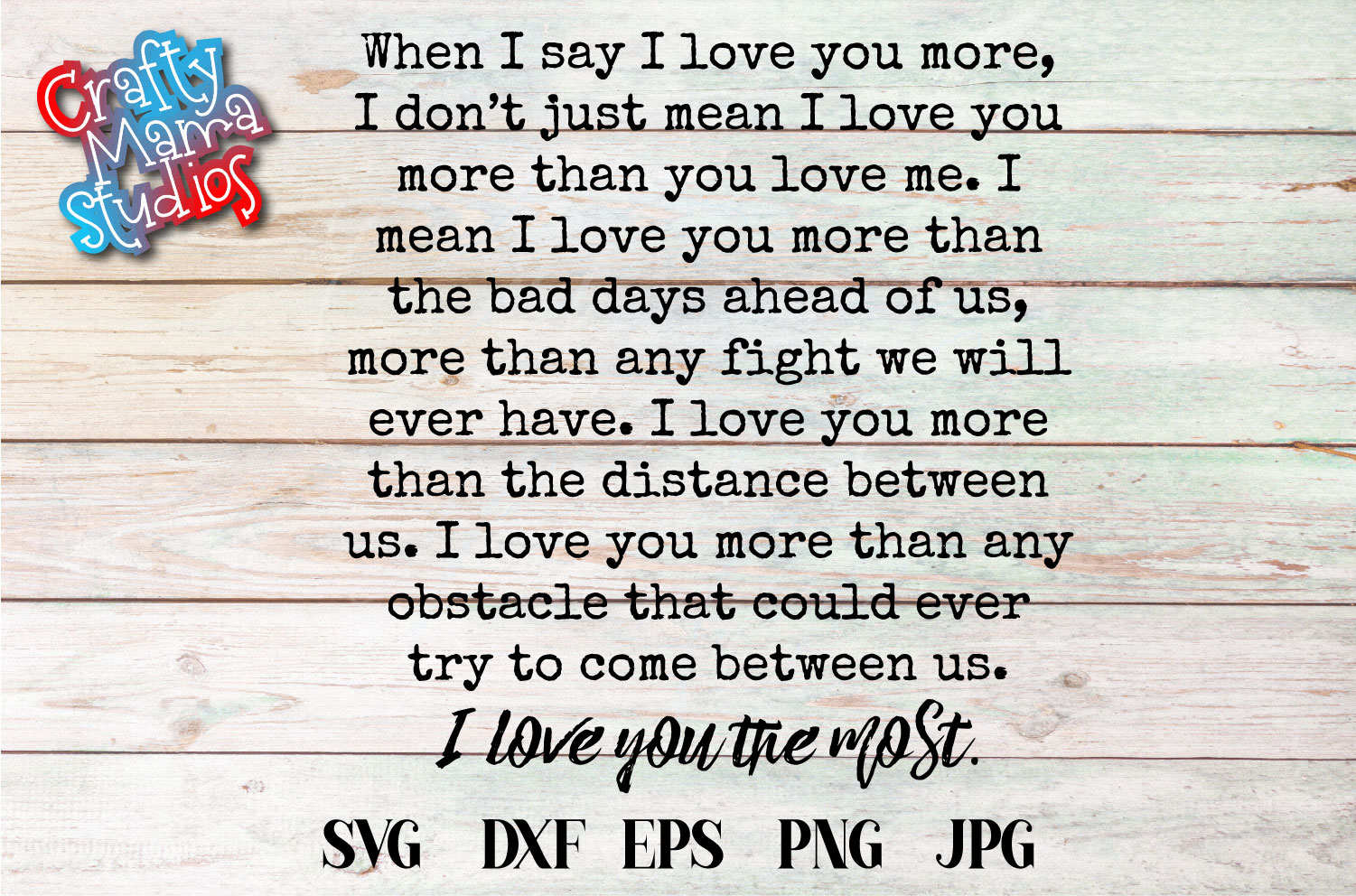 When I Say I Love You More SVG, Love Sublimation example image 2