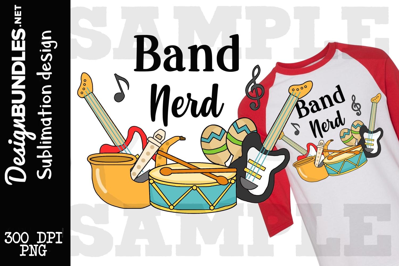 Band Nerd Sublimation Design example image 1