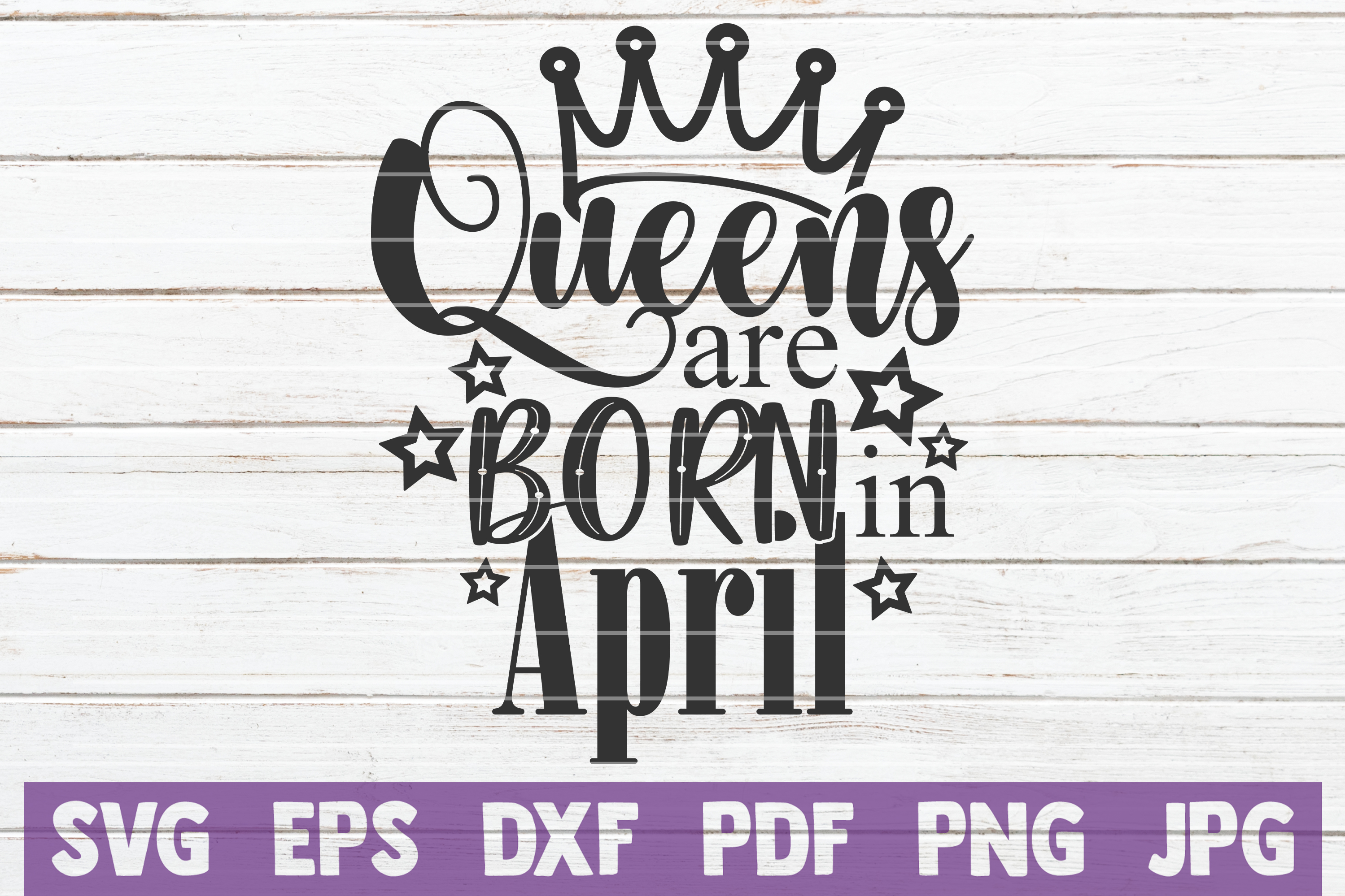 Queens Are Born In April example image 1