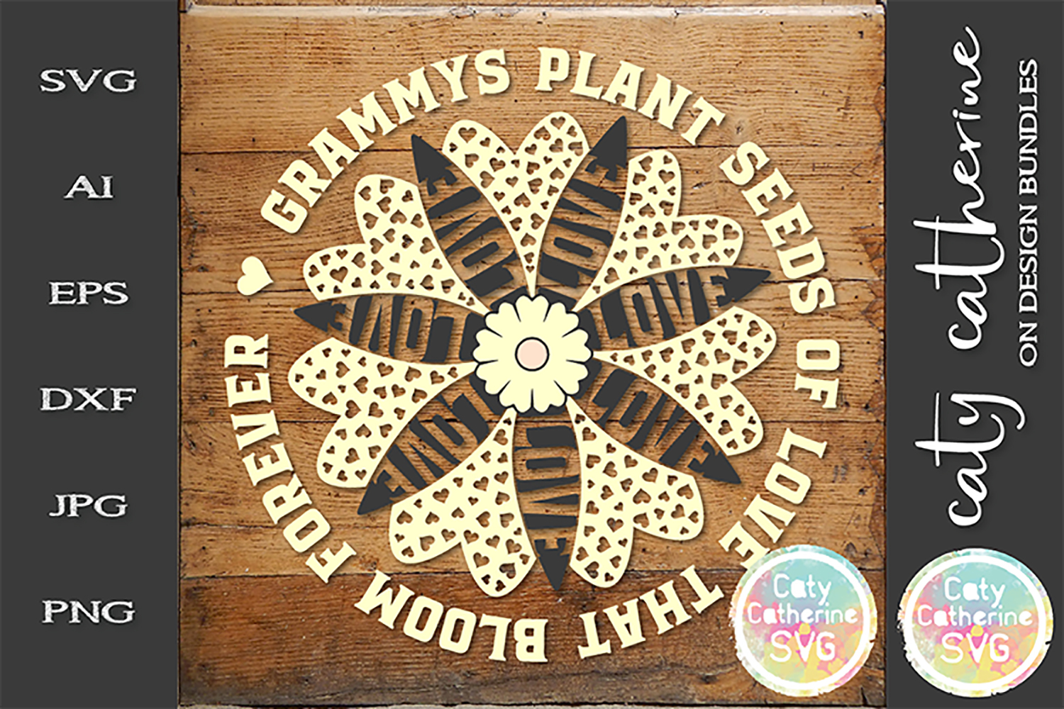 Grammy's Plant Seeds Of Love That Bloom Forever SVG Cut File example image 1