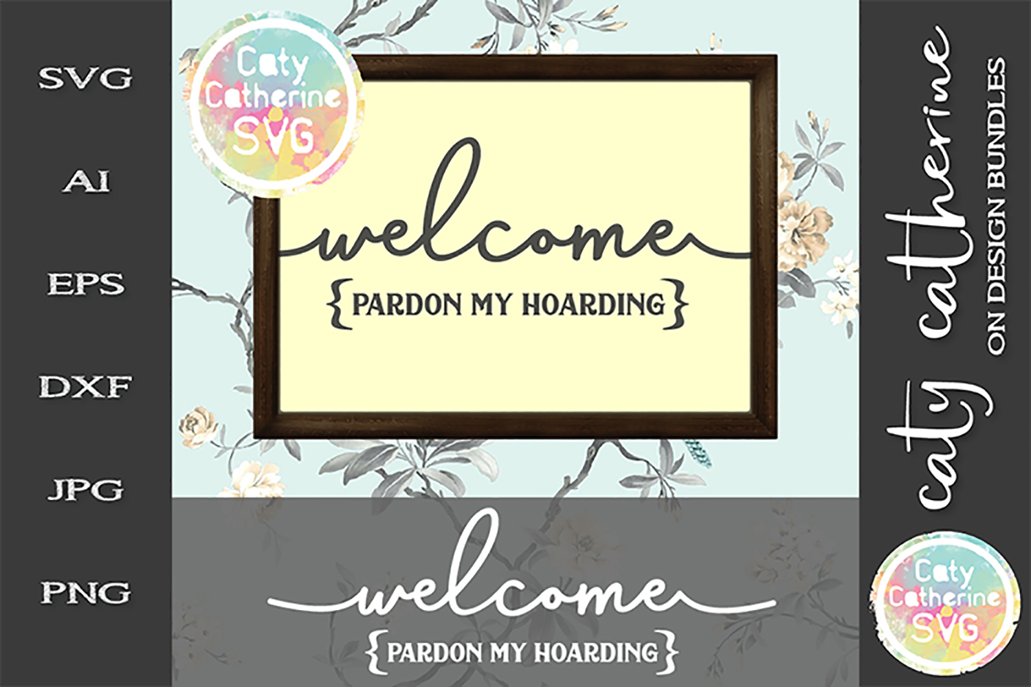 Welcome Pardon My Hoarding House Home Sign SVG Cut File example image 1