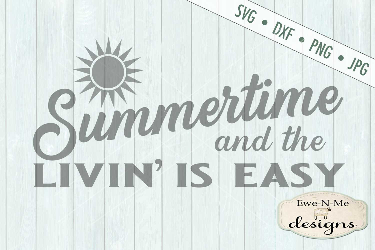 Summertime Livin Is Easy SVG DXF Files example image 2