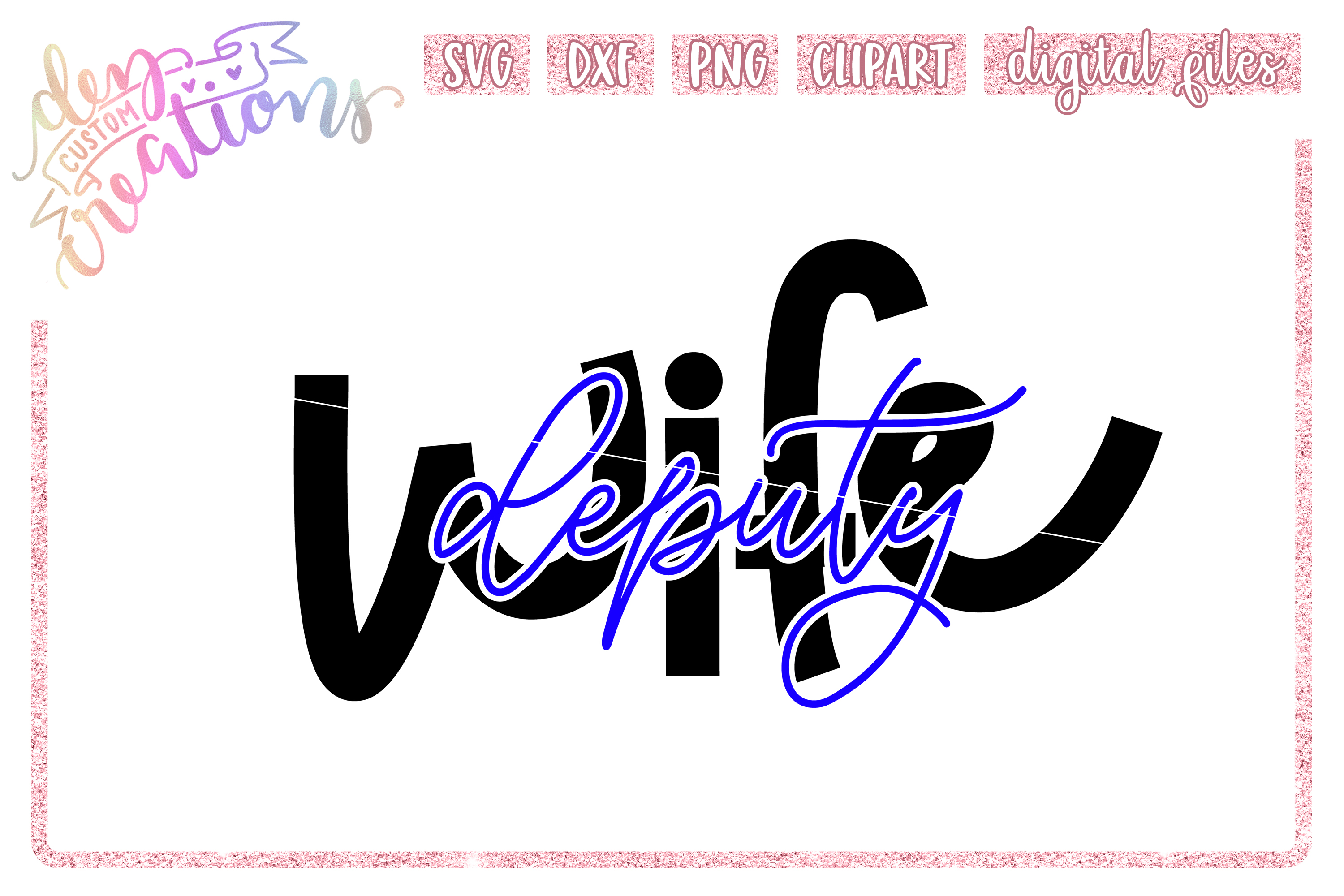 Deputy Wife Thin Blue Line SVG example image 1
