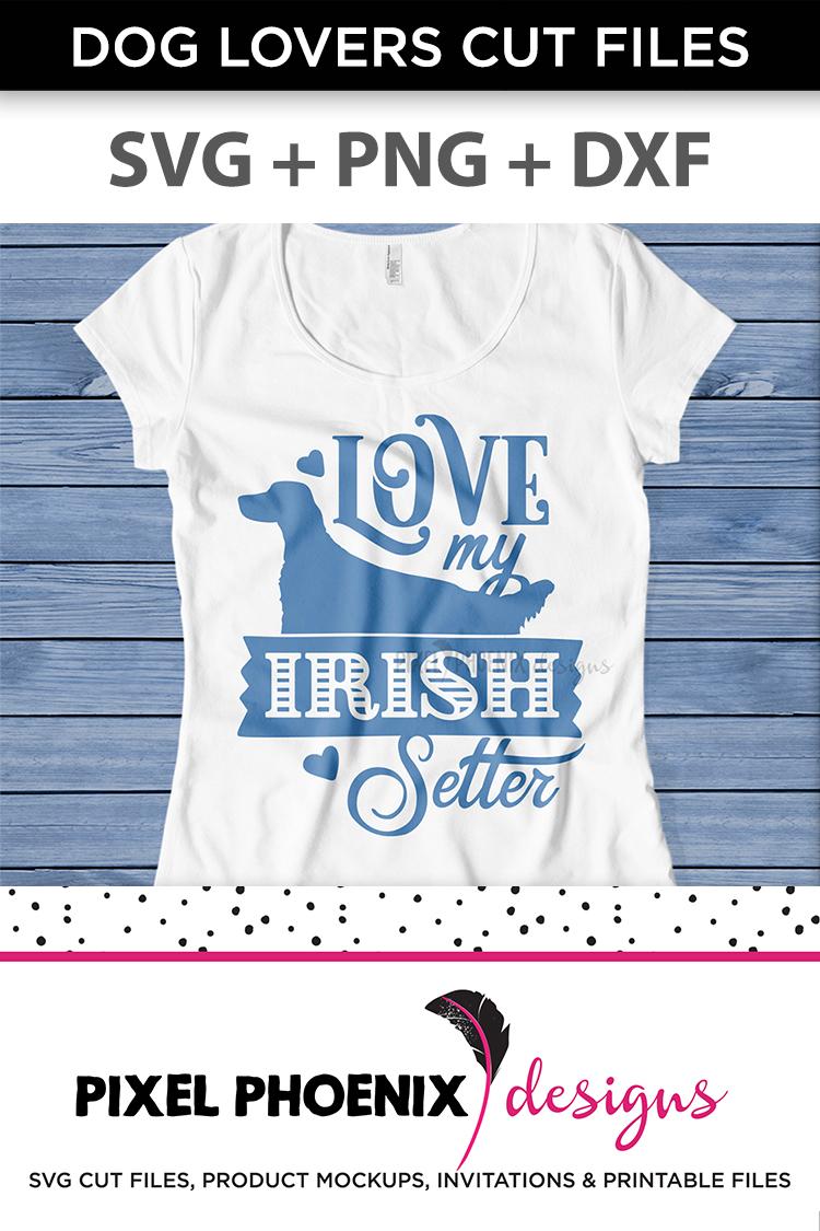 Love My Irish Setter SVG example image 3