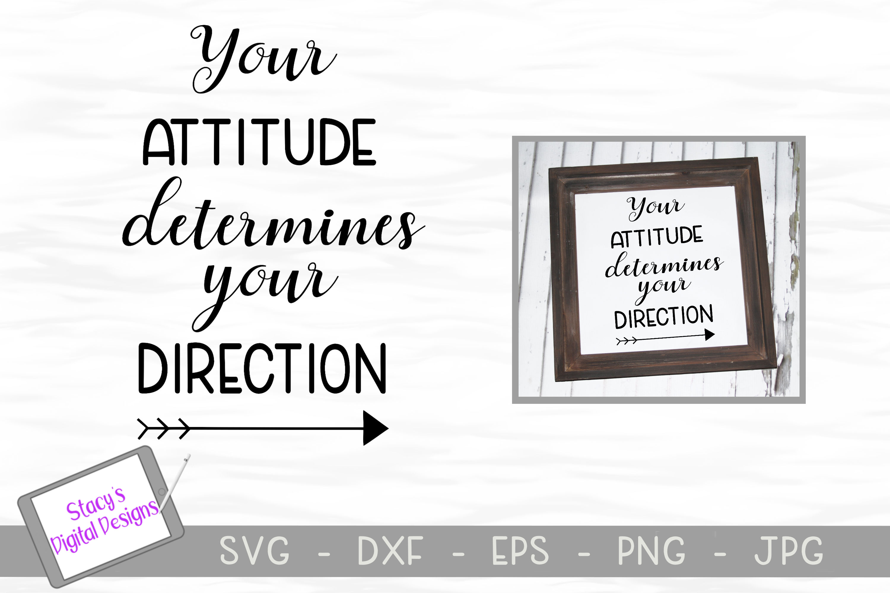 Inspirational SVG - Your attitude determines your direction example image 1