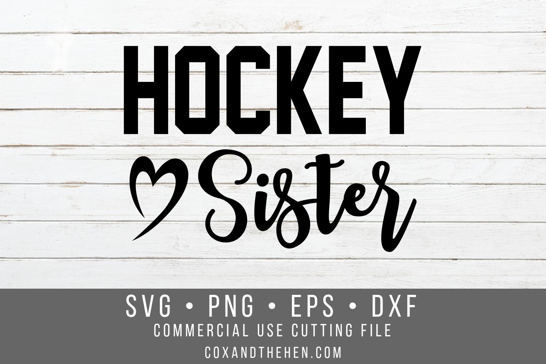 Hockey Sister SVG - Hockey Shirt Cutting File example image 1