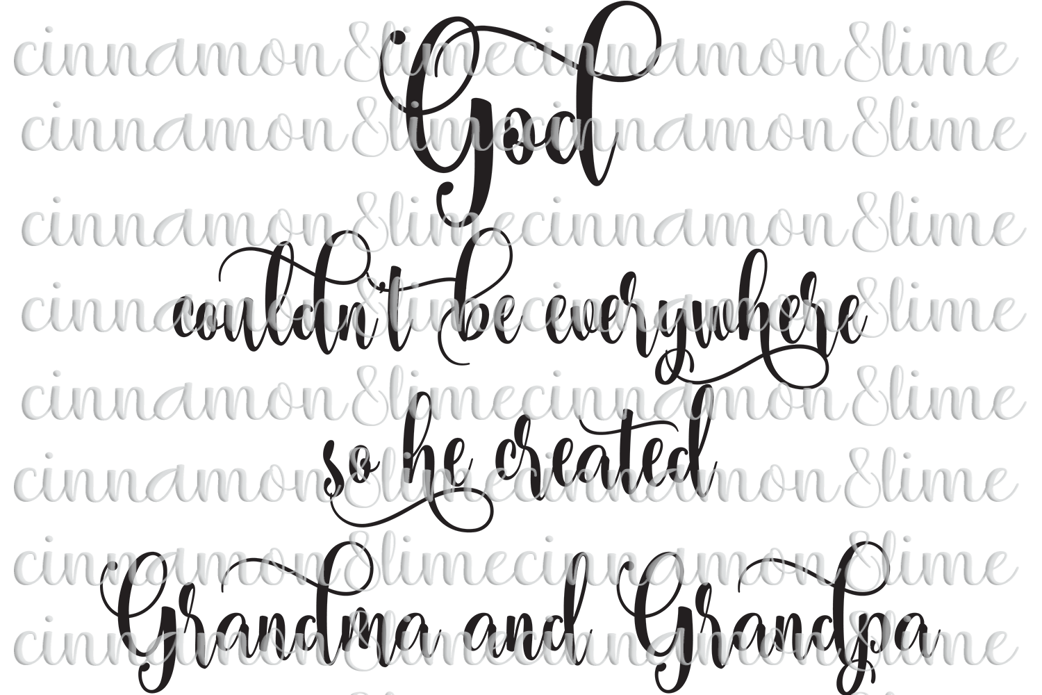 God Couldn't be Everywhere so He Created Grandma & Grandpa example image 1