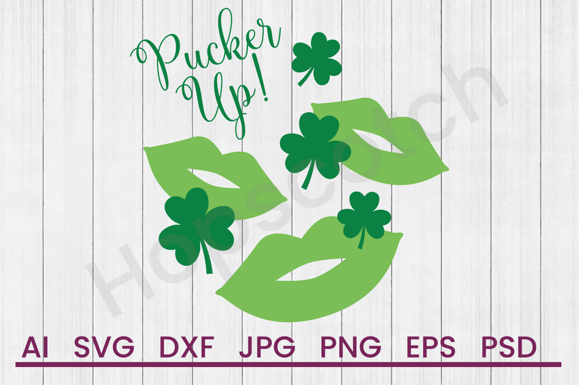 Irish Kisses SVG, Pucker Up SVG, DXF File, Cuttatable File example image 1