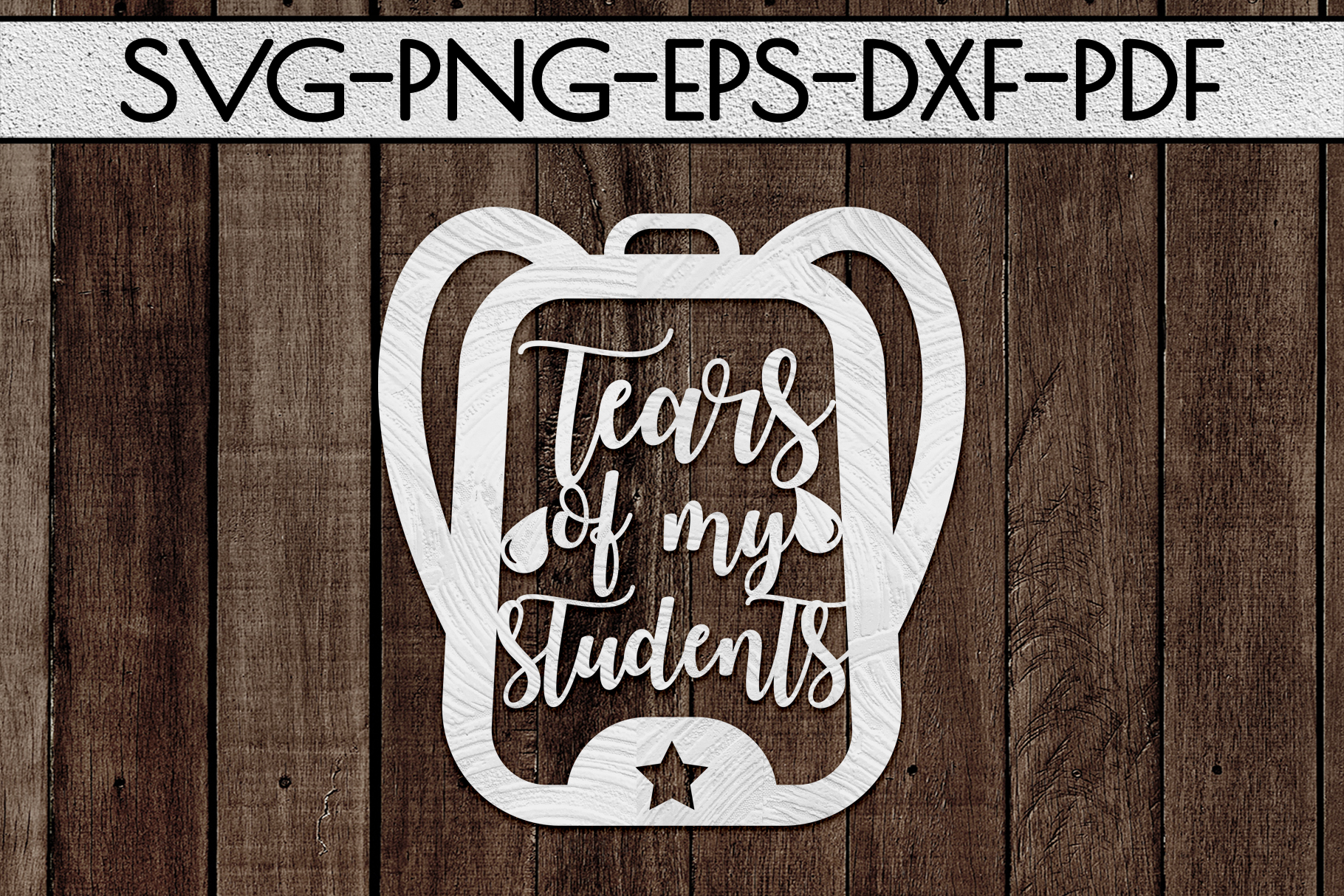 Tears Of My Students Paper Cut Template, Teacher SVG, PDF example image 2