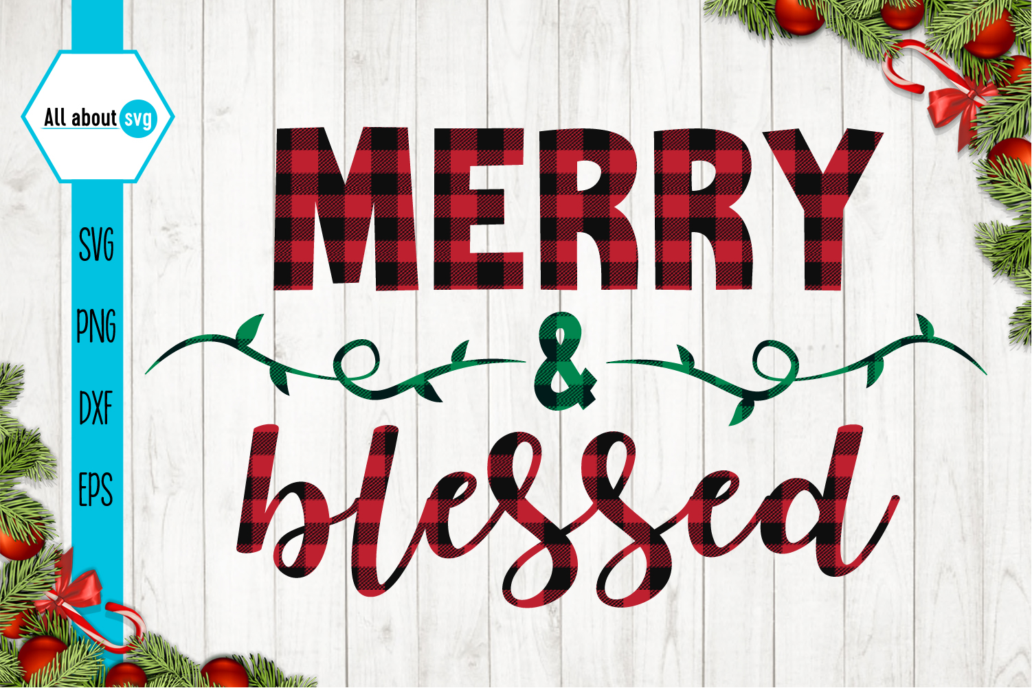 Merry and Blessed Christmas Buffalo Plaid Svg example image 1