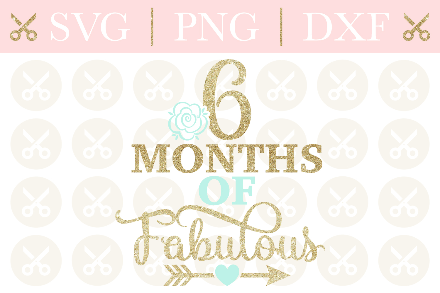Half Birthday Svg 6 Months Of Fabulous Svg Birthday Svg example image 1