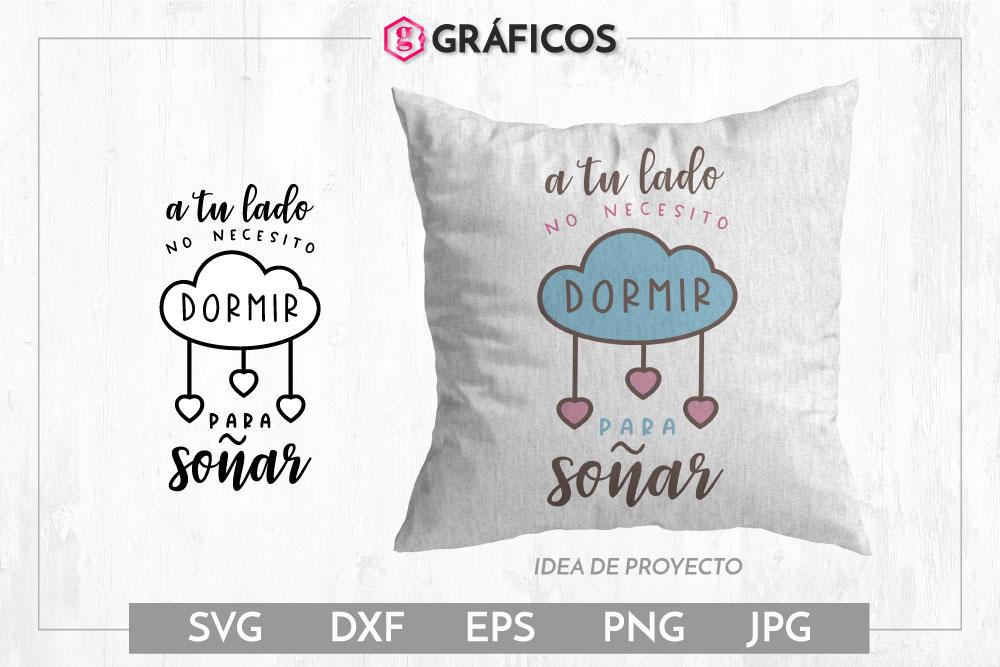 A tu lado no necesito dormir para soñar SVG - San Valentín example image 1
