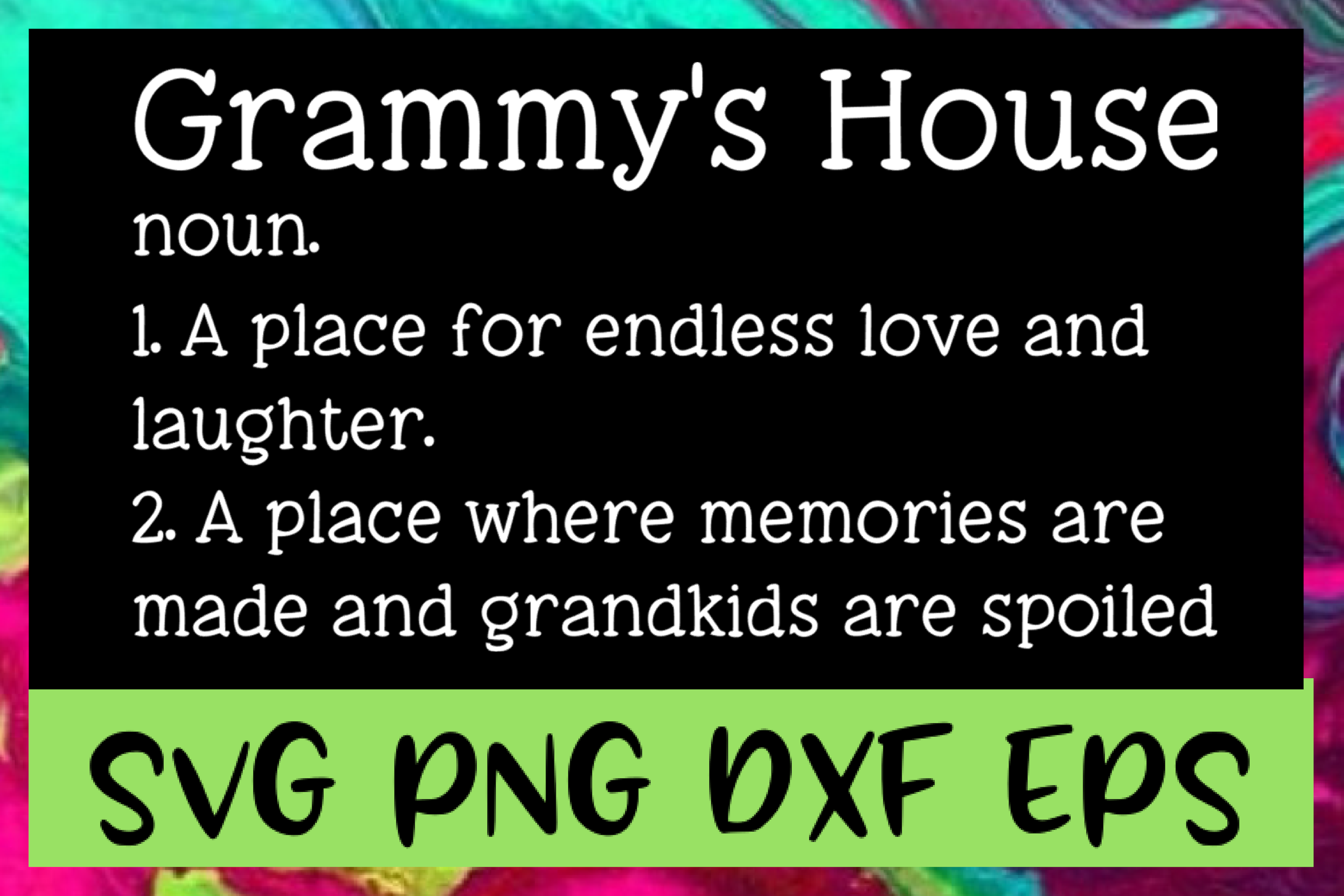Grammy's House Definition SVG PNG DXF & EPS Design Files example image 1