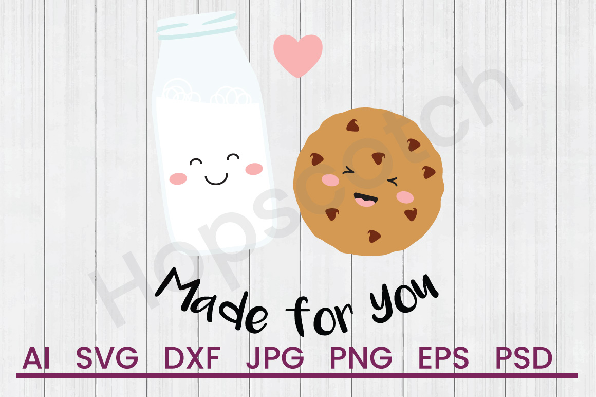 Milk Cookie SVG, Made For You SVG, DXF File, Cuttatable File example image 1