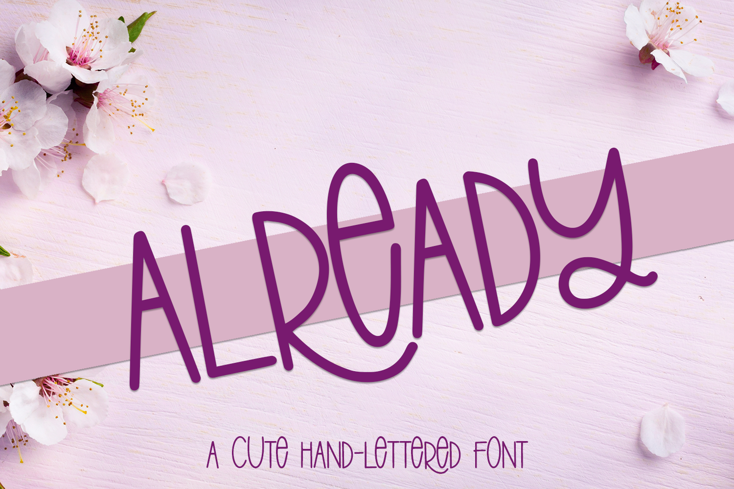 Already - A Cute Hand-Lettered Font example image 1