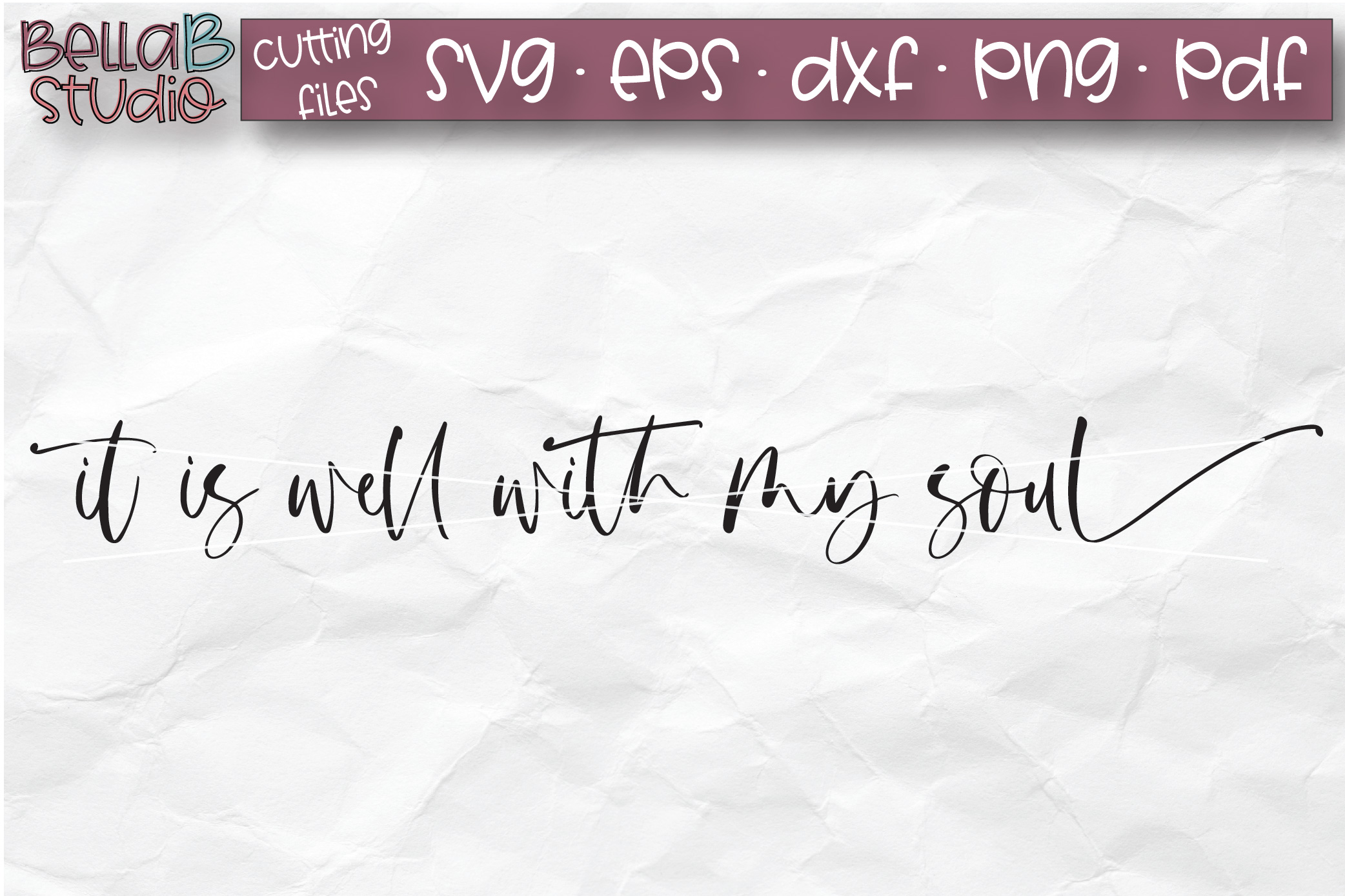 It Is Well With My Soul SVG, Christian SVG, Bible Verse example image 2