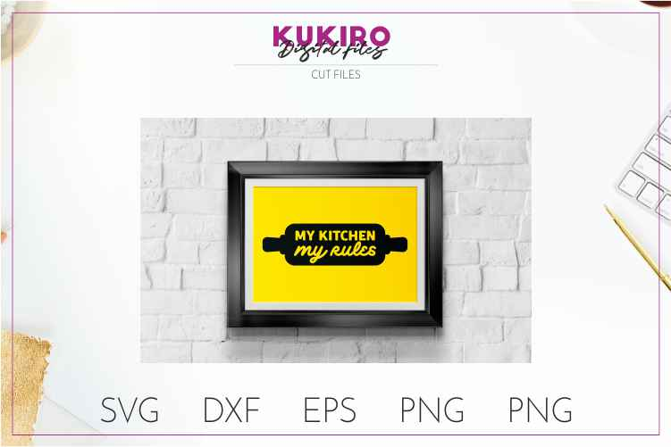 My kitchen My rules CUT FILE - Kitchen sign SVG example image 2
