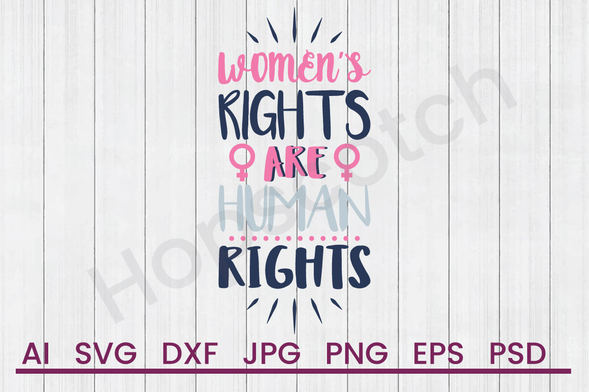Women's Rights SVG, DXF File, Cuttatable File example image 1