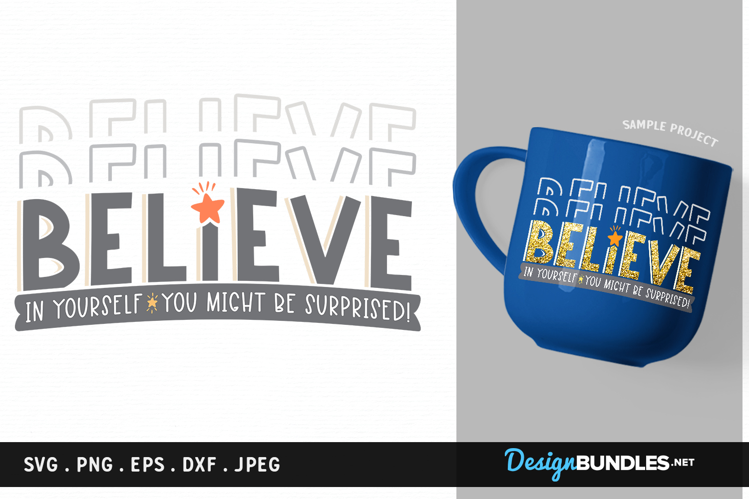 Believe in Yourself - svg, printable example image 1