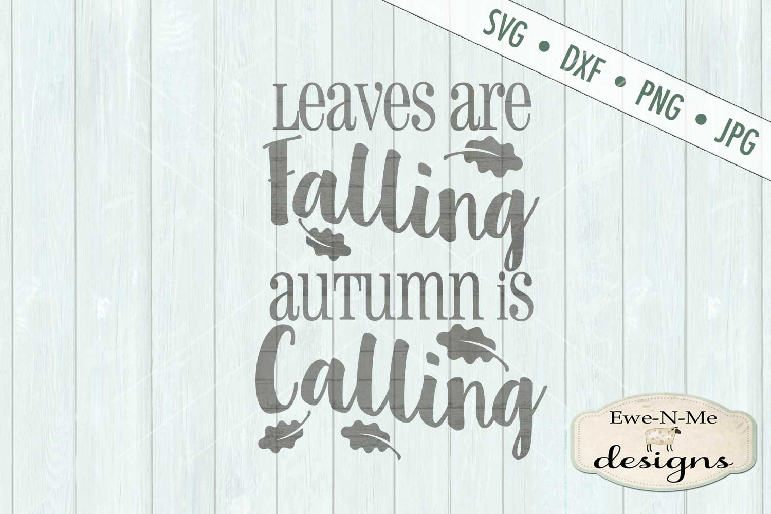 Leaves Are Falling Autumn Is Calling - Fall SVG DXF Files example image 2