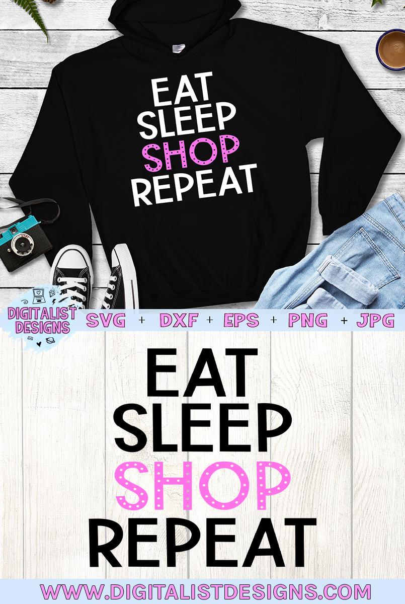 Eat Sleep Shop Repeat SVG, Black Friday SVG example image 2
