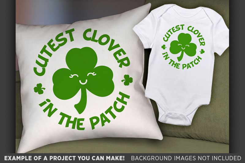 Cutest Clover in the Patch SVG - St. Patricks Shirt - 1078 example image 2