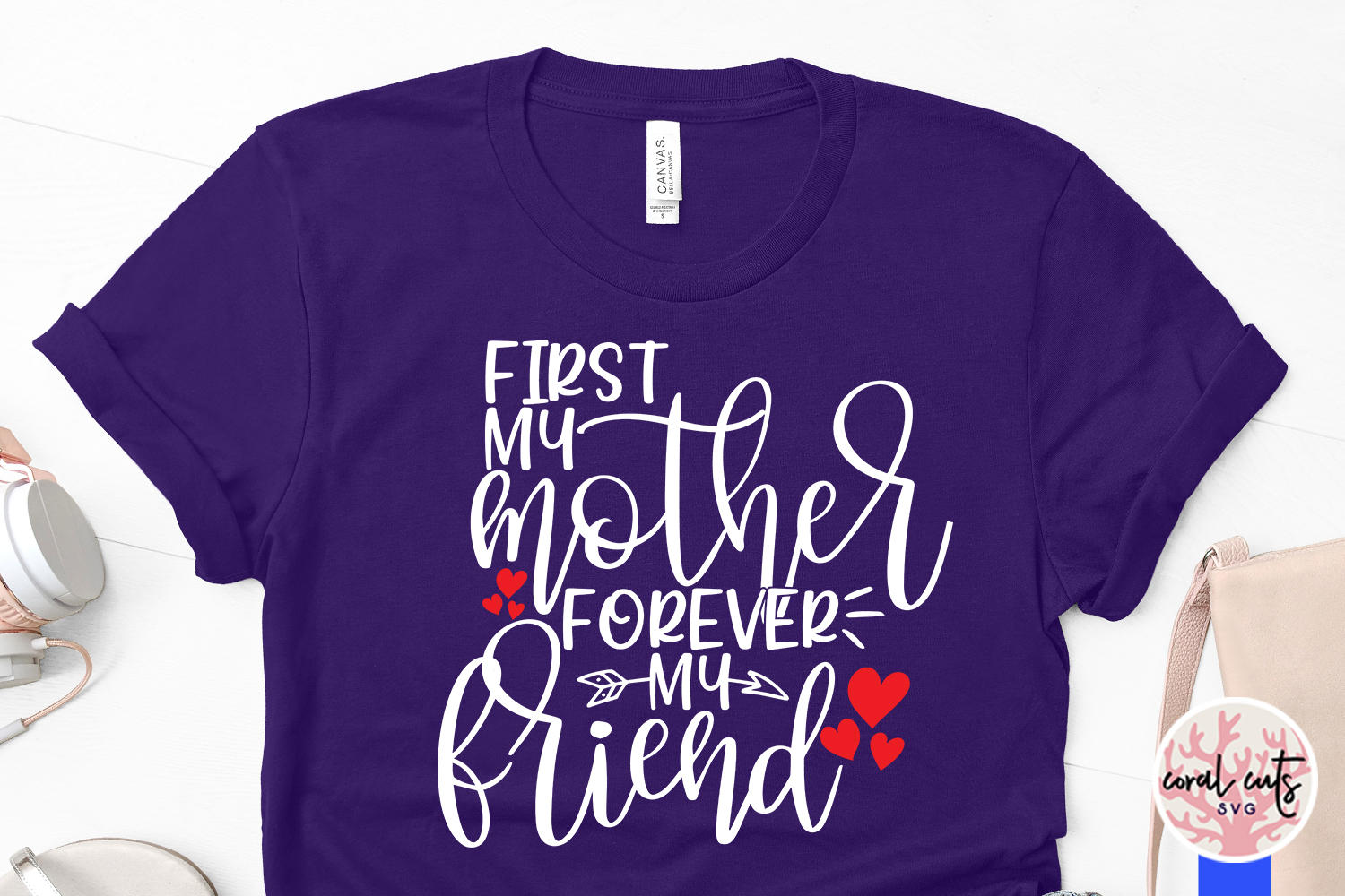 First my mother forever my friend - Mother SVG EPS DXF PNG example image 3