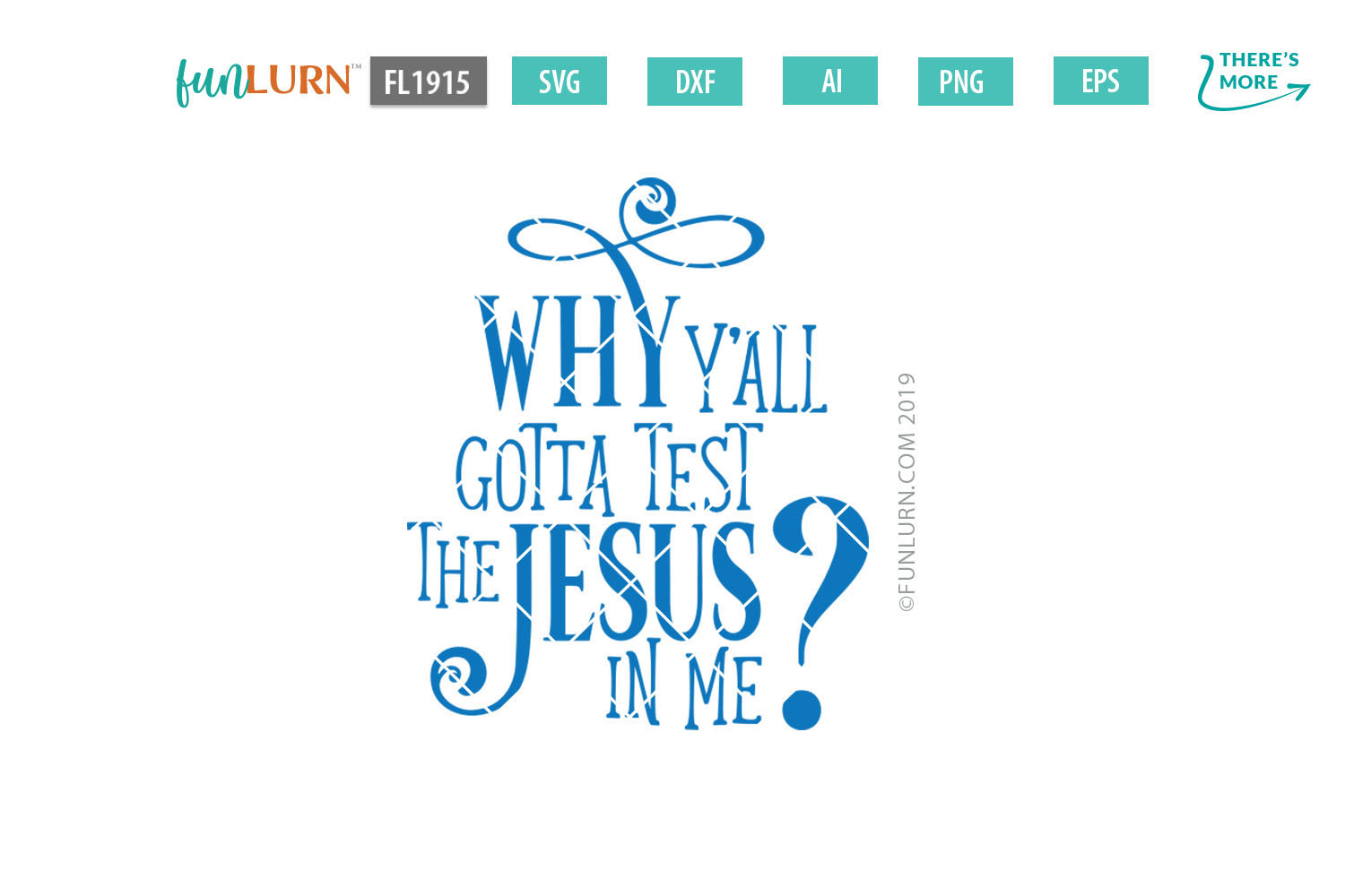 Why Y'all Gotta Test the Jesus In Me SVG Cut File example image 2