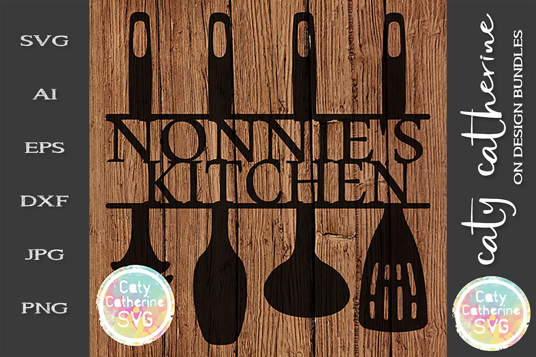 Nonnie's Kitchen Sign SVG Cut File Kitchen Utensils example image 1