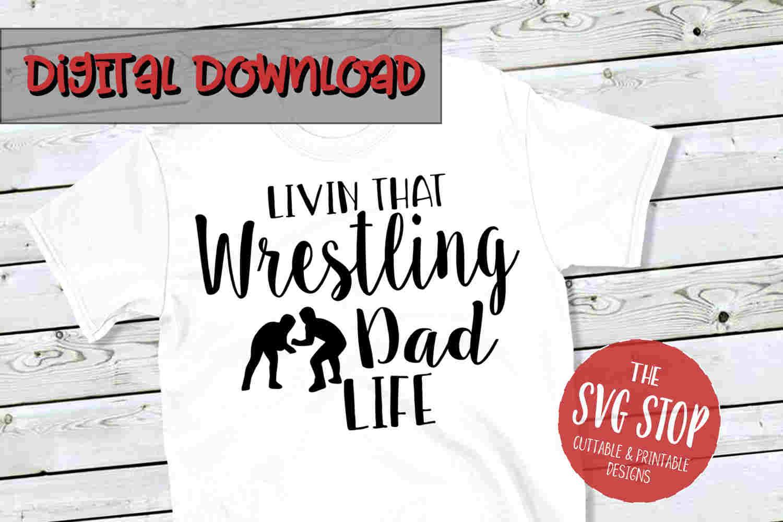 Wrestling Dad Life SVG PNG DXF example image 1