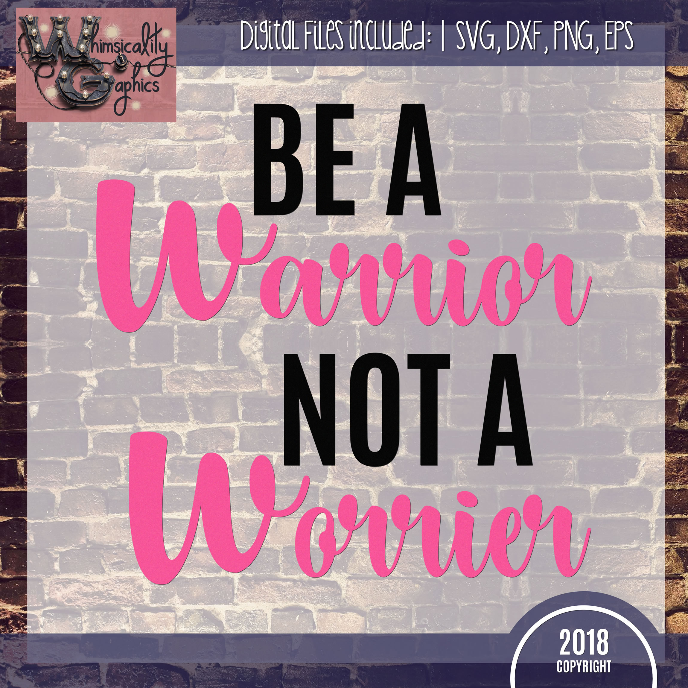 Be a Warrior Not a Worrier SVG DXF PNG JPG Comm example image 2