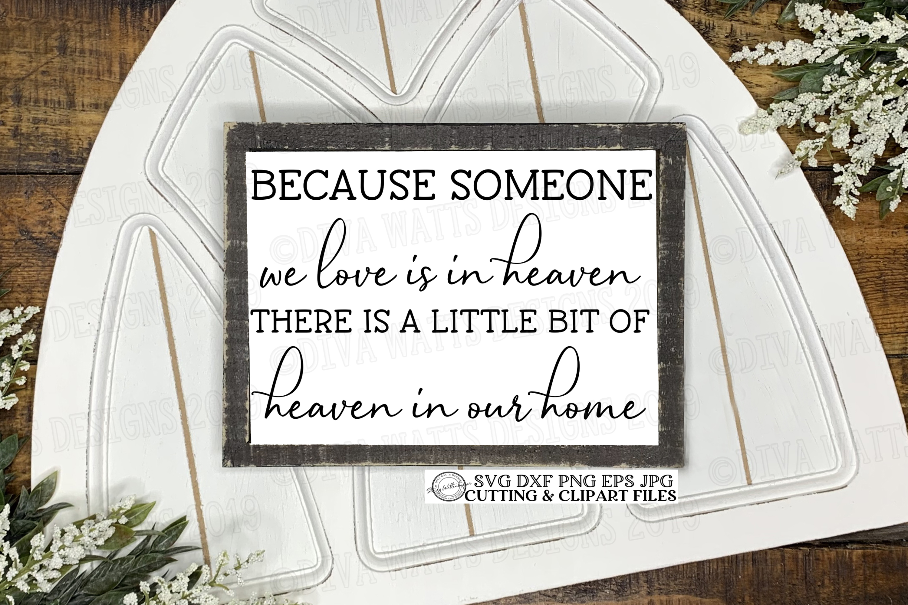 Because Someone We Love Is In Heaven Grief and Loss Cut File example image 1
