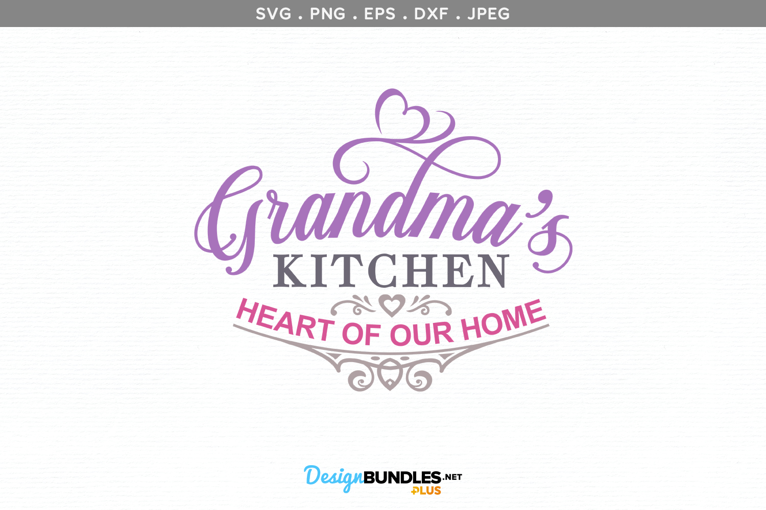 Grandma's Kitchen, Heart of our home - svg cut files example image 2