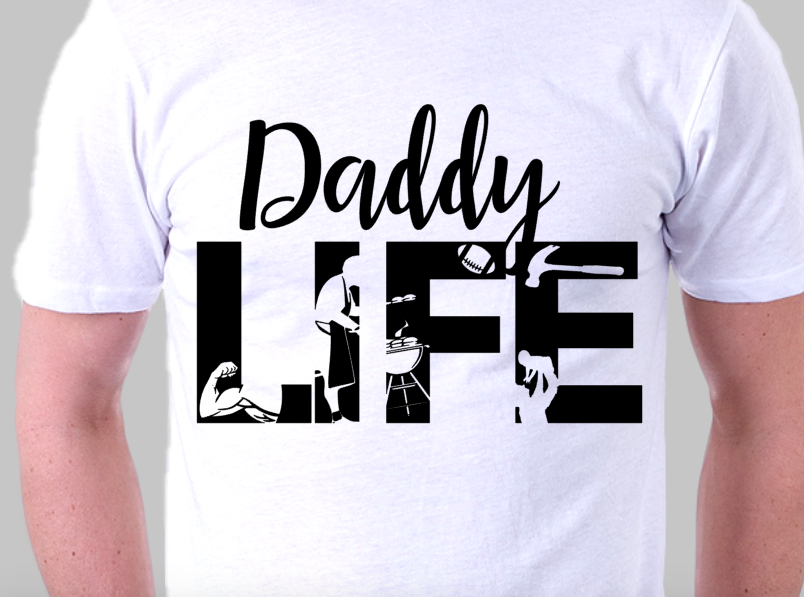 Daddy Life Cut File svg example image 2