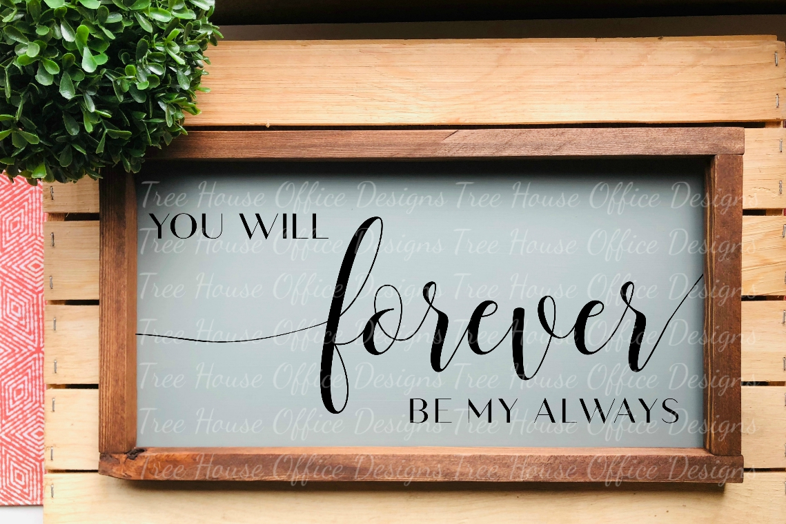 Forever Be My Always Over the Bed Bedroom Decor SVG PNG DXF example image 3