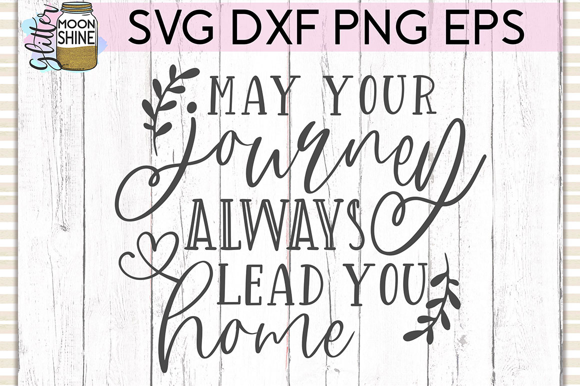 May Your Journey SVG DXF PNG EPS Cutting Files example image 1