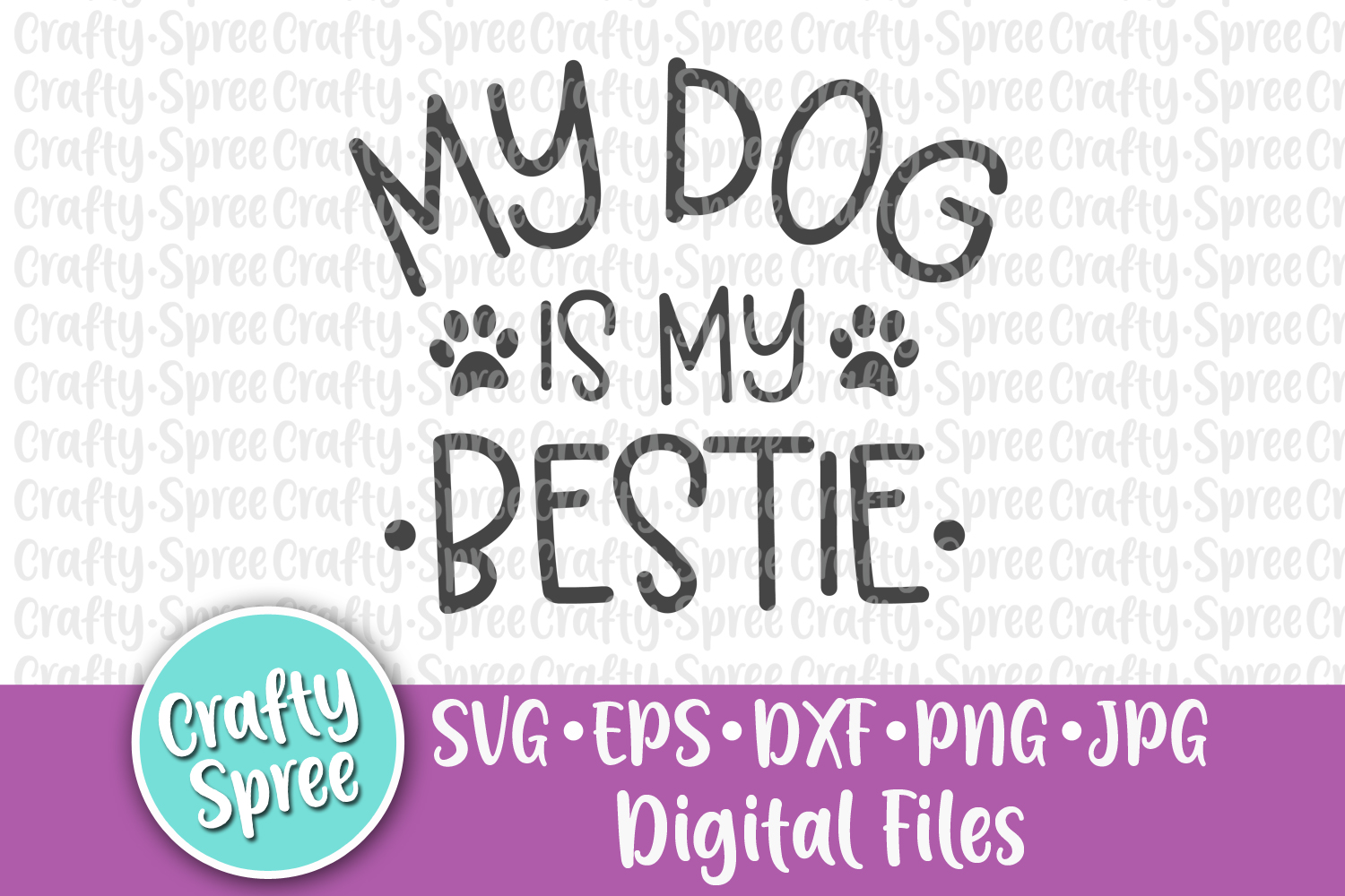My Dog Is My Bestie SVG DXF Design File Sublimation example image 2