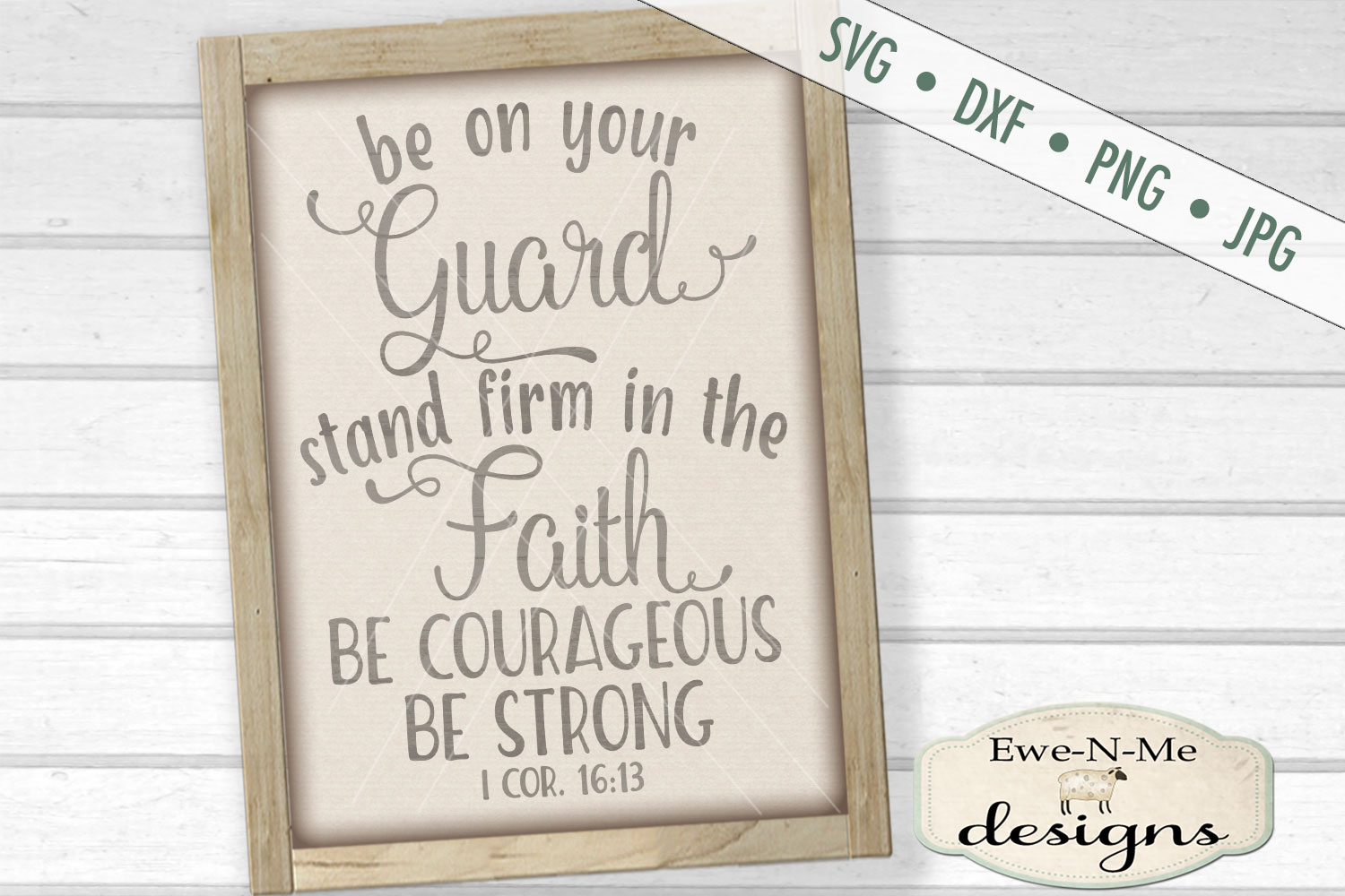 Be On Your Guard Have Faith Strong SVG DXF Cut File example image 1
